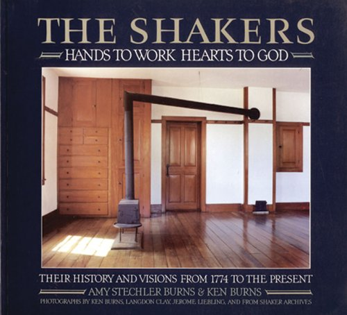 9780893818609: The Shakers: Hands To Work, Hearts To God (An Aperture Book)