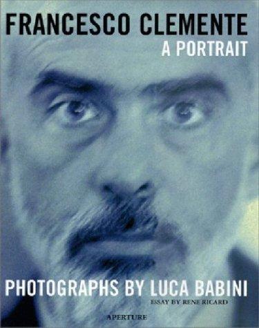 9780893818722: Francesco Clemente: A Portrait