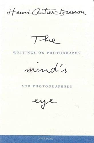 9780893818753: The Mind's Eye: Writings on Photography and Photographers