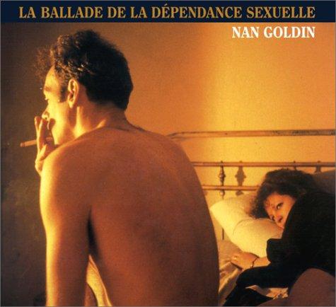 9780893819866: La Ballade de la dépendance sexuelle