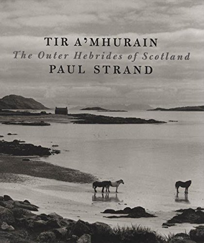 9780893819934: Paul Strand Tir a Mhurain /Anglais: The Outer Hebrides of Scotland