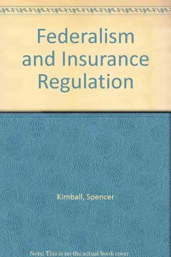 9780893823696: Federalism and Insurance Regulation