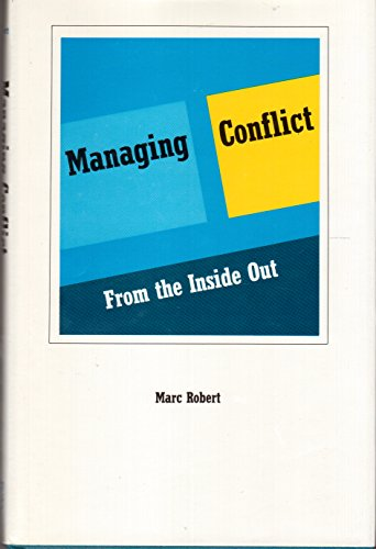 9780893840655: Managing Conflict from the Inside Out