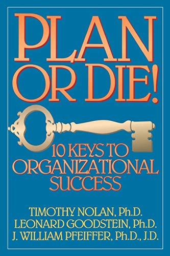9780893842079: Plan or Die!: 10 Keys to Organizational Success