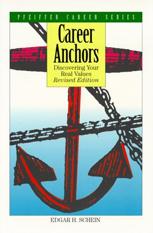 9780893842109: Career Anchors: Discovering Your Real Values (Pfeiffer Career Series)
