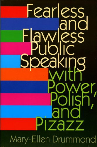 9780893842208: Fearless and Flawless Public Speaking: With Power, Polish, and Pizazz
