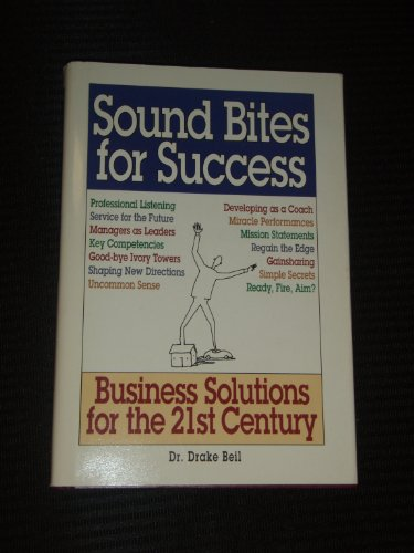 9780893842550: Sound Bites for Success: Business Solutions for the 21st Century