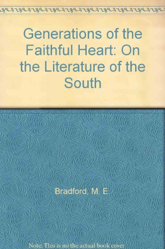 9780893850234: Generations of the Faithful Heart: On the Literature of the South
