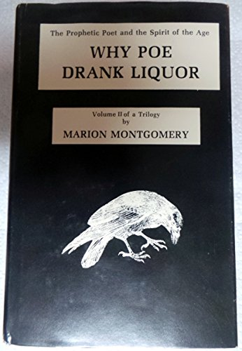 9780893850265: Why Poe Drank Liquor: Prophetic Poet and the Spirit of the New Age (The Prophetic poet and the spirit of the age)