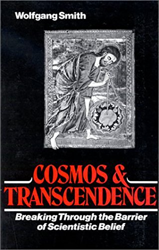 9780893850289: Cosmos and Transcendence: Breaking Through the Barrier of Scientistic Belief