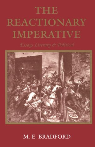 9780893850319: The Reactionary Imperative: Essays Literary and Political