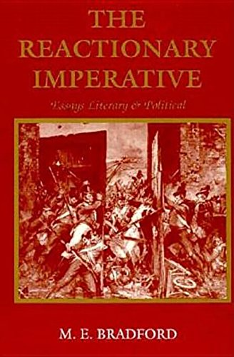 9780893850326: The Reactionary Imperative: Essays Literary and Political