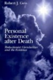 9780893850449: Personal Existence after Death: Reductionist Circularities and the Evidence
