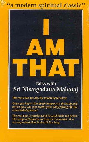 I Am That: Talks with Sri Nisargadatta Maharaj (0893860220) by Nisargadatta Maharaj