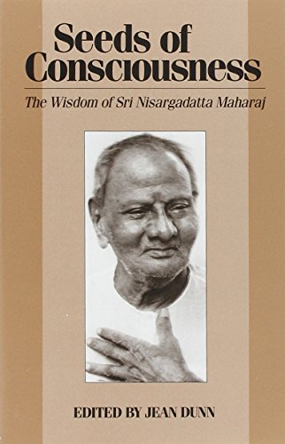 9780893860257: Seeds of Consciousness : the Wisdom of Sri Nisargadatta Majaraj