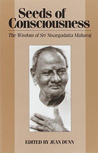 9780893860257: Seeds of Consciousness: The Wisdom of Sri Nisargadatta Maharaj
