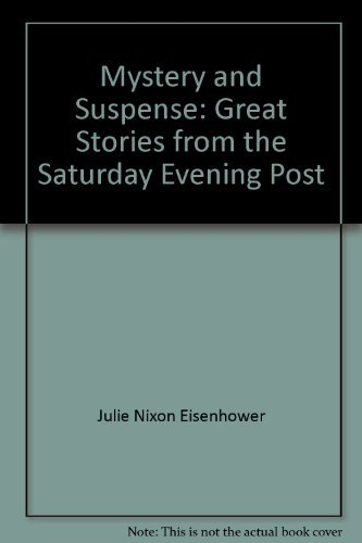 Mystery and suspense: Great stories from the: Julie Nixon Eisenhower