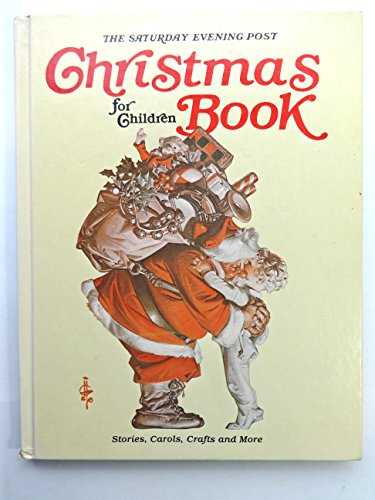 Saturday Evening Post Christmas Book for Children: Saturday Evening Post