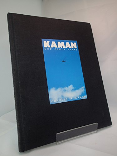 9780893870829: Kaman: Our early years