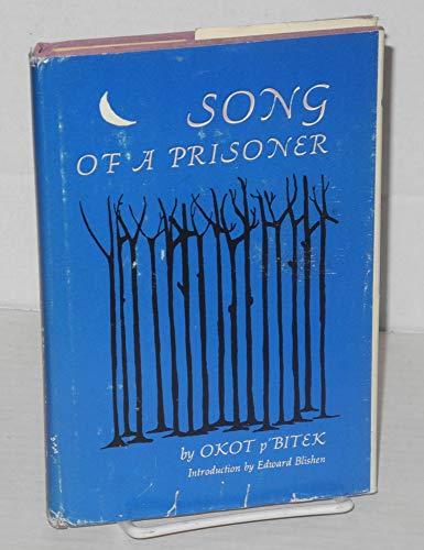 Song of a prisoner: p Bitek, Okot