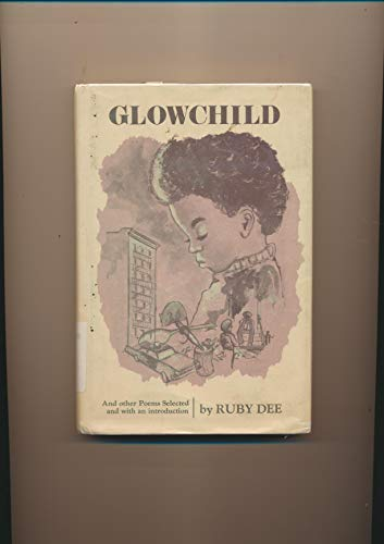 9780893880408: Glowchild and Other Poems Selected