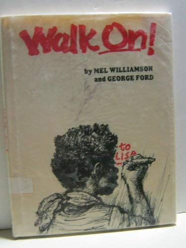 Walk On!: Williamson, Mel, Ford,
