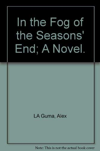 9780893880583: In the Fog of the Seasons' End; A Novel.