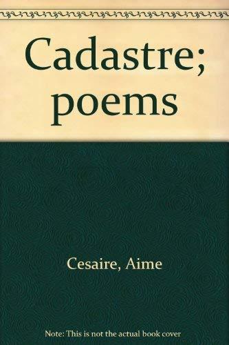 Cadastre; poems: Aime Cesaire