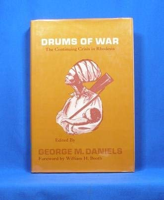 9780893881269: Drums of War: The Continuing Crisis in Rhodesia
