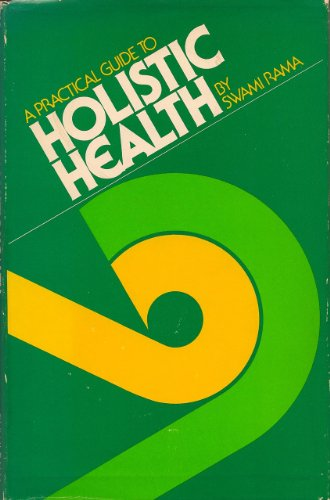 9780893890667: A practical guide to holistic health