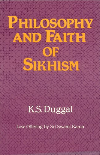 Philosophy and Faith of Sikhism: Duggal, K. S.