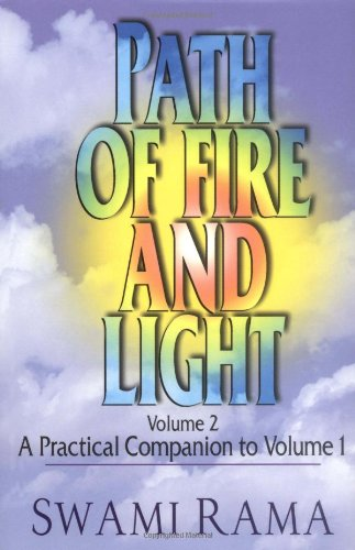 Path of Fire and Light: Volume 2: Swami Rama