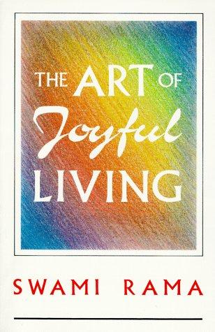 9780893891176: The Art of Joyful Living: Meditation and Daily Life