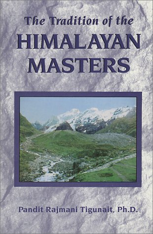 9780893891343: The Tradition of the Himalayan Masters