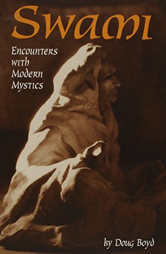 Swami: Encounters with Modern Mystics: Doug Boyd