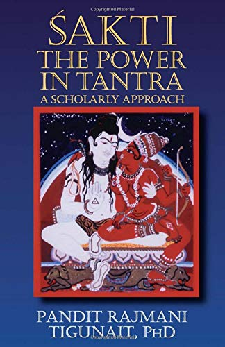 9780893891541: Sakti, the Power in Tantra: A Scholarly Approach