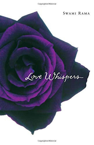 Love Whispers: Swami Rama