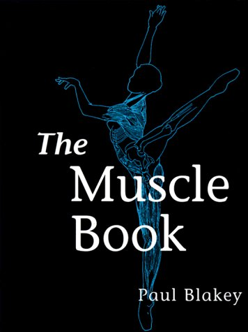 The Muscle Book: Paul Blakey