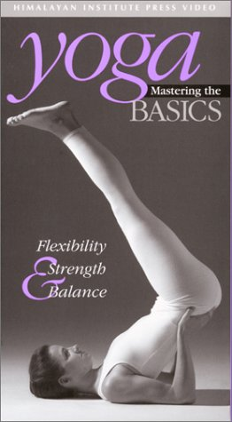 9780893891831: Yoga: Mastering the Basics : Flexibility, Stength & Balance