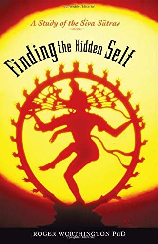 Finding the Hidden Self : A Study of the Siva Sutras