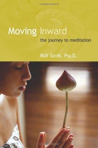 9780893892470: Moving Inward: The Journey to Meditation
