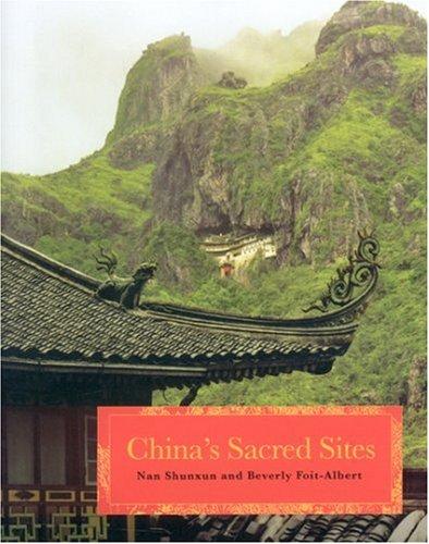 9780893892623: China's Sacred Sites: Spiritual Dwellings in Nature