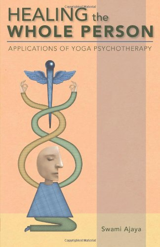 9780893892753: Healing the Whole Person: Applications of Yoga Psychotherapy