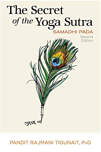 9780893892777: The Secret of the Yoga Sutra: Samadhi Pada