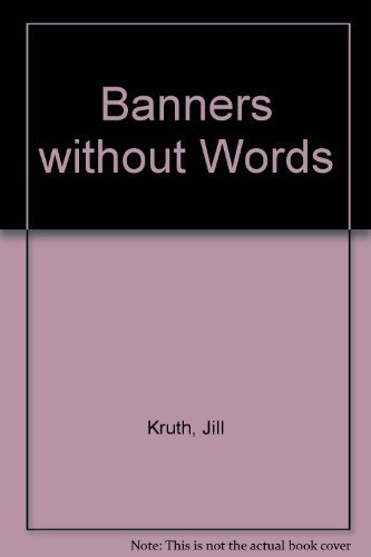 Banners Without Words: Jill Knuth