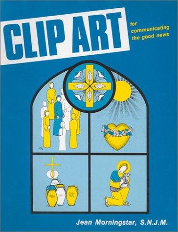 9780893901608: Clip Art for Communicating the Good News