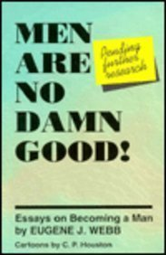9780893903435: Men Are No Damn Good!: (Pending Further Research) : Essays on Becoming a Man