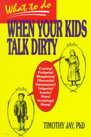 9780893904128: What to Do When Your Kids Talk Dirty