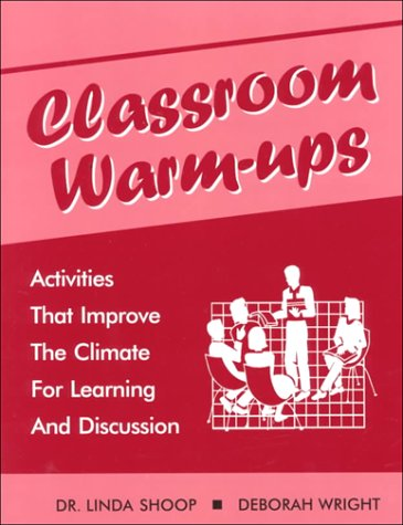9780893904777: Classroom Warm-Ups: Activities That Improve the Climate for Learning and Discussion