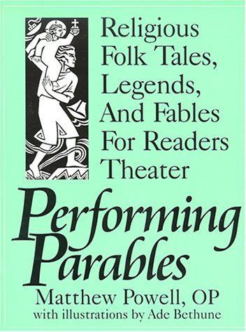 9780893905026: Performing Parables: Religious Folk Tales, Legends, and Fables for Readers Theater